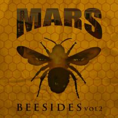 Bee Sides, Vol. 2 - Mars