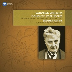 Vaughan Williams: The Complete Symphonies, The Lark Ascending, Tallis Fantasia, etc. - Bernard Haitink