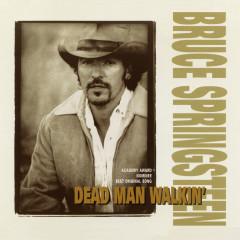 Dead Man Walkin' - Bruce Springsteen