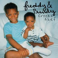 Freddy & Bundy - Crooks, Hef