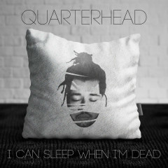 I Can Sleep When I'm Dead (Single)