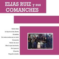 Elías Rúiz y Sus Comanches (Boleto Falso)