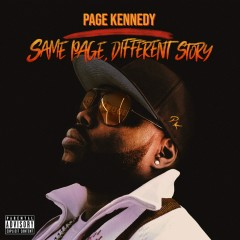 Same Page, Different Story - Page Kennedy