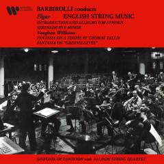English String Music. Elgar: Introduction and Allegro & Serenade - Vaughan Williams: Greensleeves & Tallis Fantasias