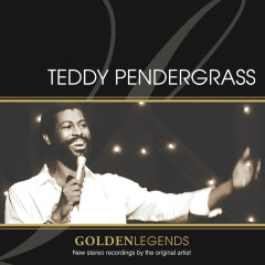 Golden Legends: Teddy Pendergrass (Rerecorded) - Teddy Pendergrass