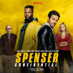 Spenser Confidential (Music from the Netflix Original Film) - Steve Jablonsky