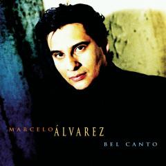 Bel Canto - Marcelo Alvarez