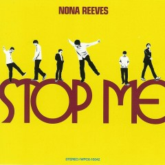 STOP ME - NONA REEVES