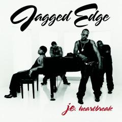JE Heartbreak - Jagged Edge