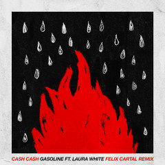 Gasoline (feat. Laura White) [Felix Cartal Remix]