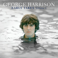 Early Takes Volume 1 - George Harrison