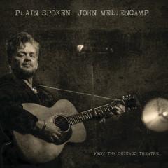 Plain Spoken - From The Chicago Theatre - John Mellencamp