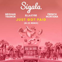 Just Got Paid (M-22 Remix)