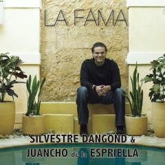 La Fama - Silvestre Dangond, Juancho De La Espriella