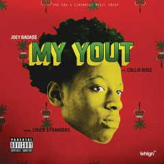 My Yout (feat. Collie Buddz) - Joey Bada$$,Collie Buddz