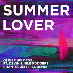 Summer Lover (Chantel Jeffries Remix) - Oliver Heldens, Devin, Nile Rodgers