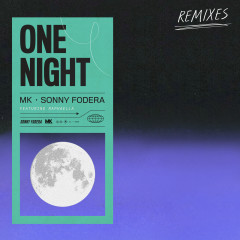 One Night (Remixes) - MK, Sonny Fodera, Raphaella