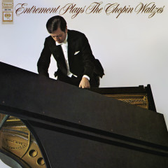 Entremont Plays Chopin Waltzes