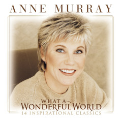 What A Wonderful World - Anne Murray