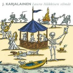 Laura Häkkisen silmät - J. Karjalainen