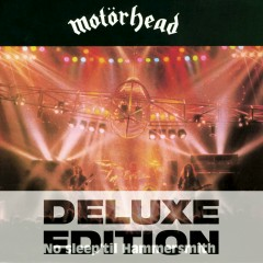 No Sleep 'Til Hammersmith (Live) [Deluxe Edition] (Live; Deluxe Edition) - Motorhead