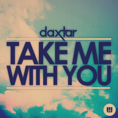 Take Me with You - Daxtar, Jon