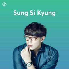 Những Bài Hát Hay Nhất Của Sung Si Kyung - Sung Si Kyung
