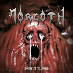 Resurrection Absurd / The Eternal Fall - Morgoth