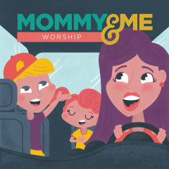 Mommy & Me Worship, Vol. 1