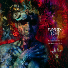 Draconian Times (25th Anniversary Edition) - Paradise Lost