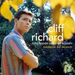 Rote Lippen Soll Man Küssen (Das Beste Auf Deutsch) - Cliff Richard