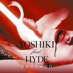Red Swan [YOSHIKI feat. HYDE Edition] - YOSHIKI, HYDE