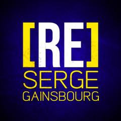 [RE]découvrez Serge Gainsbourg - Serge Gainsbourg