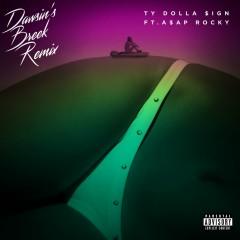 Dawsin's Breek (feat. A$AP Rocky) [Remix] - Ty Dolla $ign, A$AP Rocky