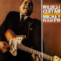 The Wildest Guitar - Mickey Baker