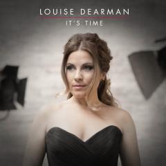 It's Time - Louise Dearman