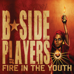 Fire In The Youth - B-Side Players