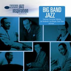 Jazz Inspiration: Big Band Jazz - Various Artists