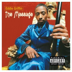 The Message - Eddie Griffin