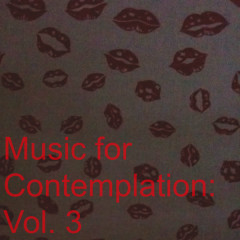 Music for Contemplation: Vol. 3 - Various Artists