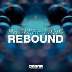 Rebound - Promise Land
