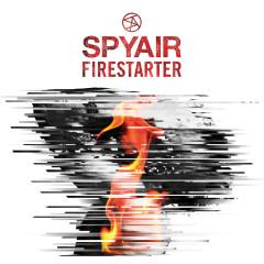 Firestarter - SPYAIR