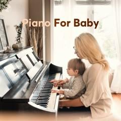Piano For Baby - Baby Bears, Sleepy John, Jim Brickman, Sleep Baby Sleep
