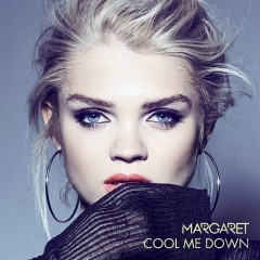 Cool Me Down (Remixes) - Margaret