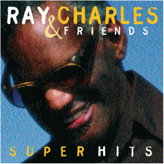 Ray Charles & Friends/Super Hits - Ray Charles