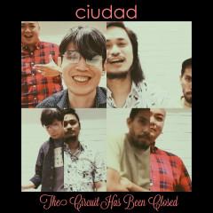 The Circuit Has Been Closed - Ciudad