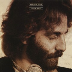Whirlwind - Andrew Gold