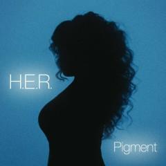 Pigment - H.E.R.