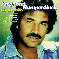 Super Hits - Engelbert Humperdinck