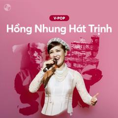 Hồng Nhung Hát Trịnh - Hồng Nhung